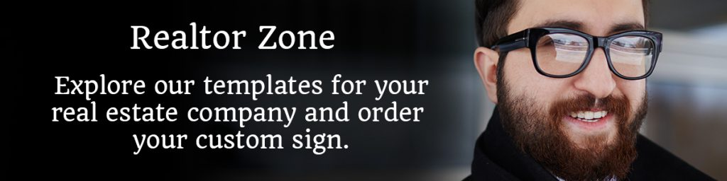Realtor Zone From Template-Custom Commercial Signs